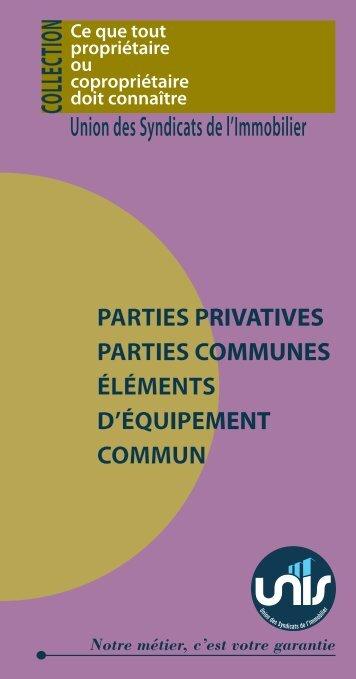 Parties communes - Unis