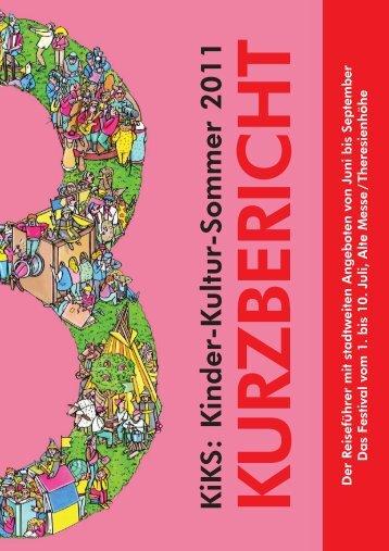 Teil 1 - Kinder-Kultur-Sommer 2011