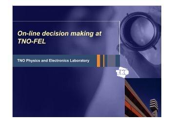 On-line decision making at TNO-FEL - LNMB