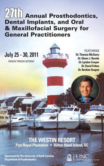 July 25 - 30, 2011 - UNC School of Dentistry - The University of ...