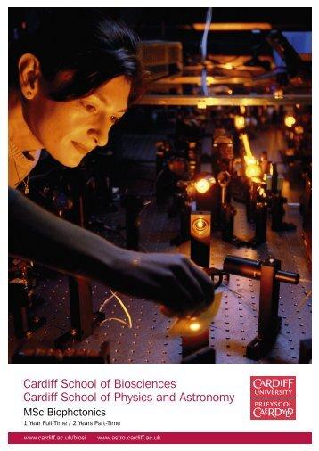 Cardiff School of Biosciences Cardiff School of Physics and Astronomy
