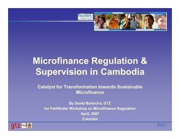 Microfinance Regulation & Microfinance Regulation & Supervision ...