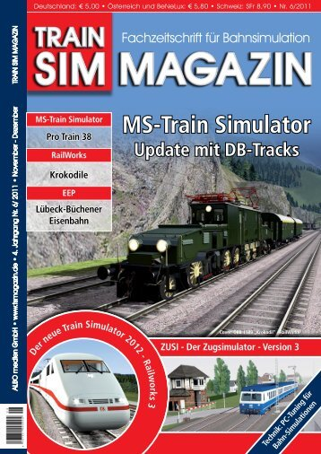MS-Train Simulator - Train Sim Magazin