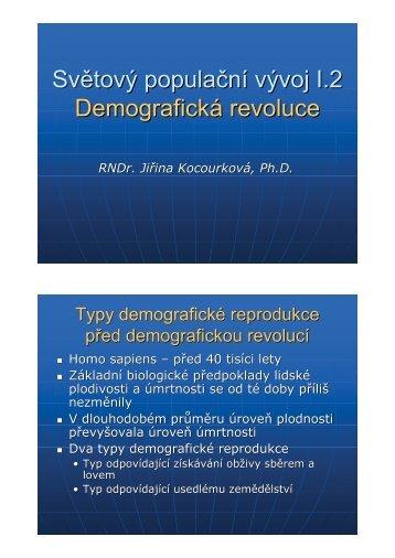 I.2 Důležité mezníky v populačním vývoj světa. Charakteristika ...