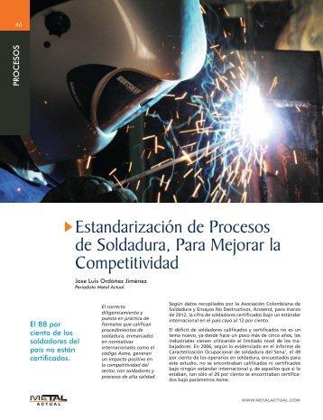 Estandarización de Procesos de Soldadura, Para Mejorar la ...