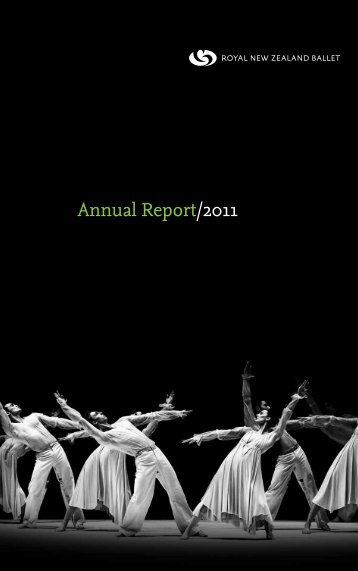 Annual Report/2011 - Royal New Zealand Ballet