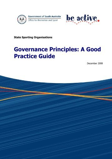 Governance Principles: A Good Practice Guide - Australian Sports ...