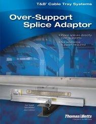 Over-Support Splice Adaptor