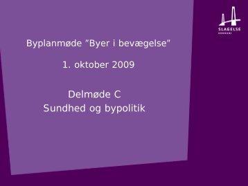 """Byplanmøde """"Byer i bevægelse"""" 1. oktober 2009"""