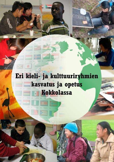 Eri kieli- ja kulttuuriryhmien kasvatus ja opetus Kokkolassa (pdf)