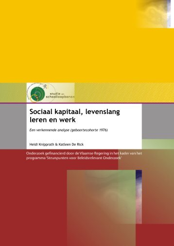 Sociaal kapitaal, levenslang leren en werk. Een verkennende analyse