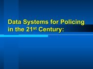 Data Systems for Policing in the 21st Century: - SEARCH - National ...