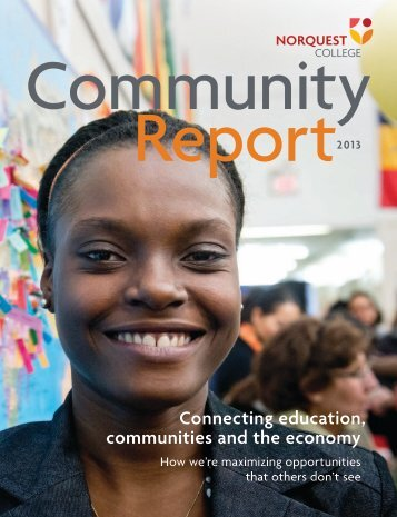 Community Report Spring 2012 (4.7MB pdf) - NorQuest College