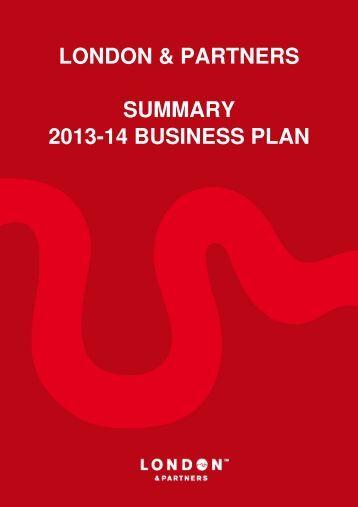 LONDON & PARTNERS SUMMARY 2013-14 BUSINESS PLAN