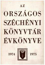 AZ ORSZÁGOS SZÉCHÉNYI KÖNYVTÁR ÉVKÖNYVE 1974-1975 ...