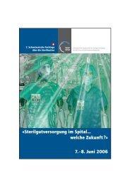 7. - 8. Juni 2006 - Société Suisse de Stérilisation Hospitalière