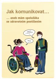 Jak komunikovat aneb mám spolužáka se zdravotním postižením