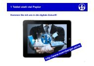 1 Tablet statt viel Papier Kommen Sie mit uns in die digitale Zukunft!