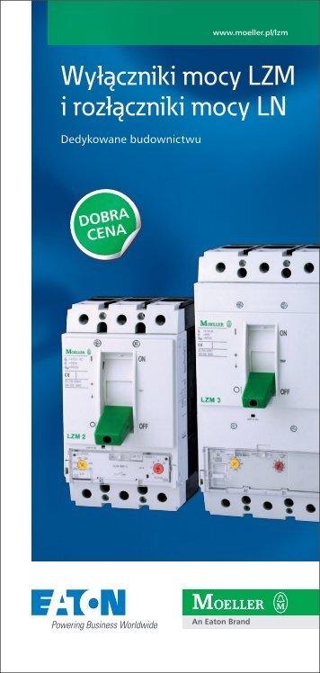 Wyłączniki mocy LZM i rozłączniki mocy LN - Moeller