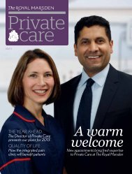Private Care Magazine, Issue 5 - The Royal Marsden
