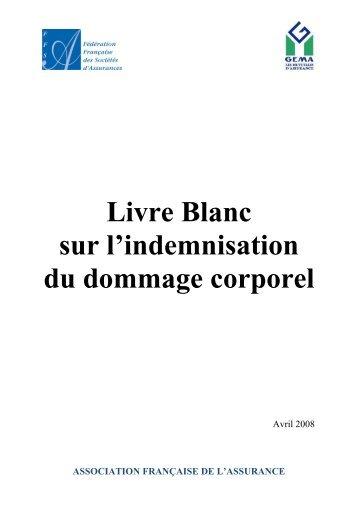 Livre Blanc sur l'indemnisation du dommage corporel - aforcump-sfp