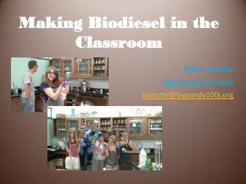 Making Biodiesel in the Chemistry Classroom