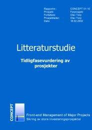 Litteraturstudie - Tidligfasevurdering av prosjekter - Concept - NTNU