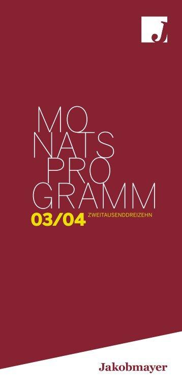 03/04zweitausenddreizehn - Jakobmayer
