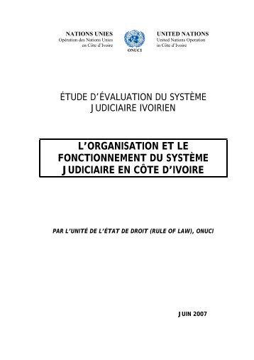 l'organisation et le fonctionnement du système judiciaire ... - Onuci