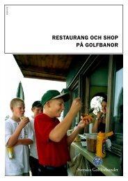 RESTAURANG OCH SHOP PÅ GOLFBANOR - Golf.se