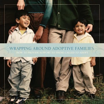 WRAPPING AROUND ADOPTIVE FAMILIES - Focus on the Family