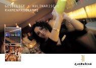 gesellige + kulinarische rahmenprogramme - Hotel Zugbrücke ...