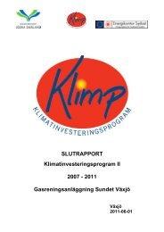 Slutrapport inkl. ek Gasreningsanläggning Sundet Växjö