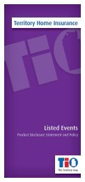 Territory Home Insurance Listed Events Product Disclosure ... - TIO