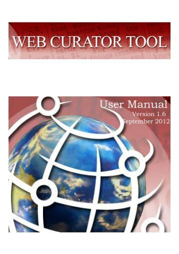 User Manual - Web Curator Tool - SourceForge