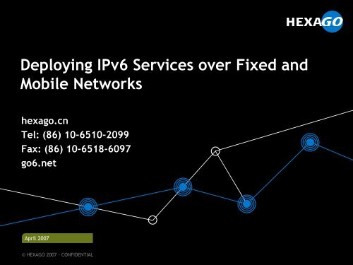 Deploying IPv6 Services over Fixed and Mobile Networks