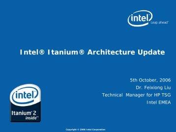 Intel® Itanium® Architecture Update