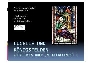 Amis du Lac de Lucelle 28.August 2010 Fritz Ramseier stv. Chefarzt ...