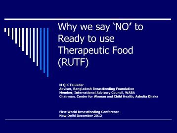 Why we say NO to Ready to use Therapeutic Food (RUTF) - World ...