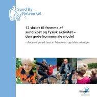 12 skridt til fremme af sund kost og fysisk aktivitet - Statens Institut for ...