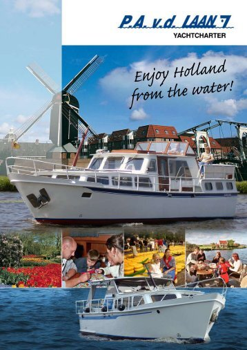 Enjoy Holland from the water! - Worldnautic.com