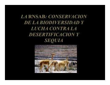 LA RNSAB: CONSERVACION DE LA BIODIVERSIDAD Y LUCHA ...