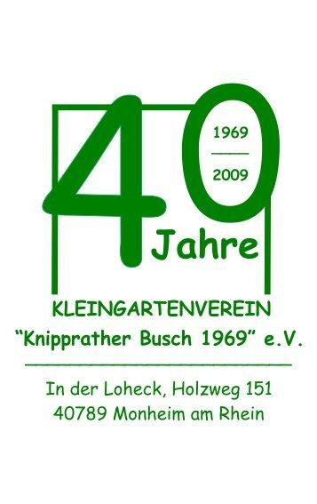 """40 Jahre Kleingartenverein! - """"Knipprather Busch 1969"""" eV"""