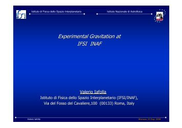Experimental Gravitation at IFSI INAF