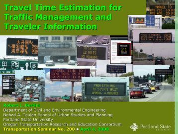 Travel Time Estimation for Traffic Management and Traveler ...