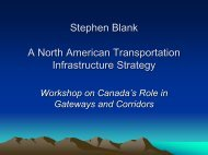 North America Transportation Policy Then and Now - Canada's Asia ...
