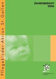 jahresbericht 2006 - Pflegekinder-Aktion St. Gallen