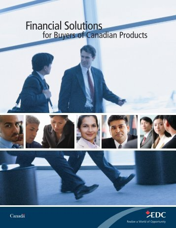 Financial Solutions for Buyers of Canadian Products – Export ... - EDC