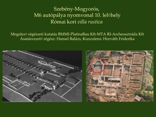 Római kori villa ásatása Szebény határában - MTA Régészeti Intézet