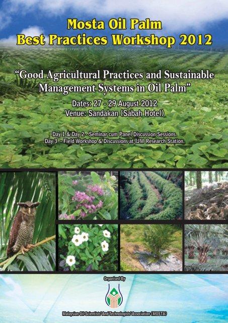 "Mosta Oil Palm Best Practices Workshop 2012 ""Good Agricultural ..."